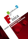 FÍSICA, 2 BACHILLERATO. ORIENTACIONES Y RECURSOS DIDÁCTICOS DEL PROFESOR