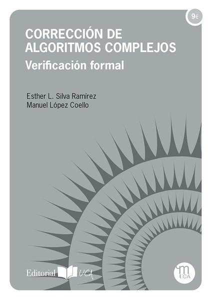 CORRECCIÓN DE ALGORITMOS COMPLEJOS : VERIFICACIÓN FORMAL