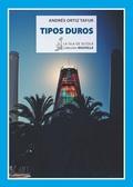 TIPOS DUROS.