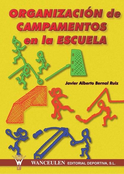 ORGANIZACIÓN DE CAMPAMENTOS EN LA ESCUELA
