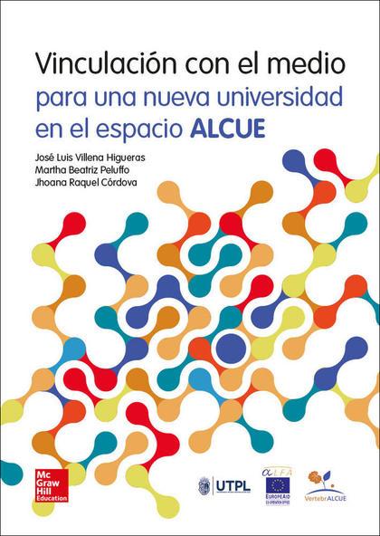 CUSTOM VINCULACION CON EL MEDIO PARA UNA NUEVA UNIVERSIDAD EN EL ESPACIO ALCUE.
