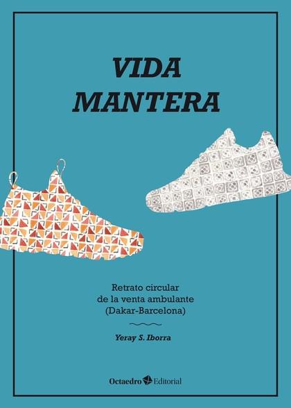 VIDA MANTERA. RETRATO CIRCULAR DE LA VENTA AMBULANTE (DAKAR-BARCELONA)