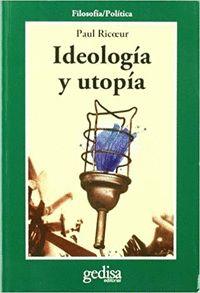 IDEOLOGÍA Y UTOPÍA.
