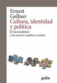 CULTURA, IDENTIDAD Y POLÍTICA. EL NACIONALISMO Y LOS NUEVOS CAMBIOS SOCIALES