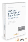 MANUAL DE DERECHO TRIBUTARIO. PARTE ESPECIAL (PAPEL + E-BOOK).