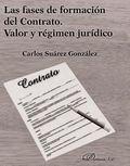 FASES DE FORMACION DEL CONTRATO. VALOR Y REGIMEN JURIDICO.