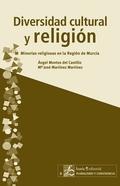 DIVERSIDAD CULTURAL Y RELIGIÓN : MINORÍAS RELIGIOSAS EN LA REGIÓN DE MURCIA