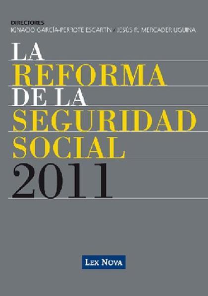 LA REFORMA DE LA SEGURIDAD SOCIAL 2011