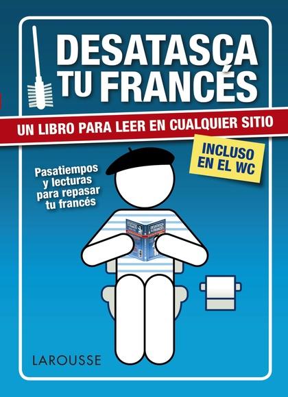 DESATASCA TU FRANCÉS.