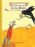 EL LIBRO DE ORO DE LAS FÁBULAS.