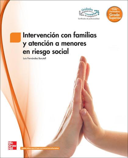 INTERVENCIÓN CON FAMILIAS Y ATENCIÓN A MENORES EN RIESGO SOCIAL, GRADO SUPERIOR