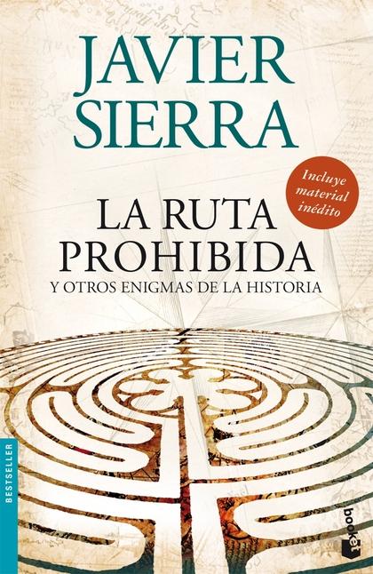 LA RUTA PROHIBIDA Y OTROS ENIGMAS DE LA HISTORIA. Y OTROS ENIGMAS DE LA HISTORIA