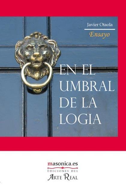 EN EL UMBRAL DE LA LOGIA