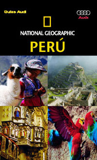 GUIA AUDI NG. PERU. NATIONAL GEOGRAPHIC