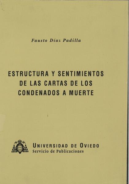 ESTRUCTURA Y SENTIMIENTOS DE LAS CARTAS DE LOS CONDENADOS A MUERTE