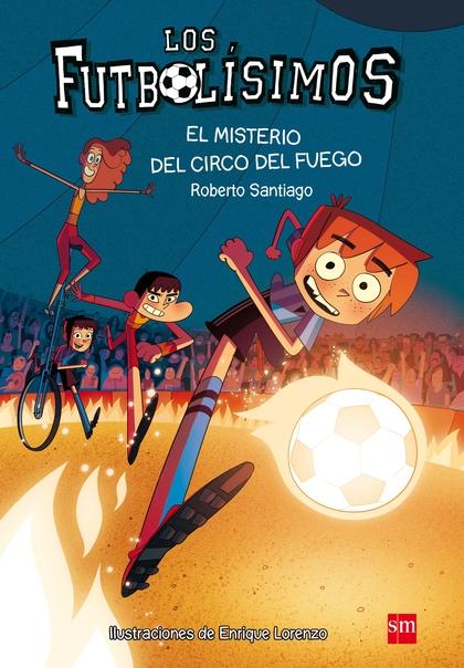 MISTERIO DEL CIRCO DEL FUEGO,EL FUTBOLISIMOS 8