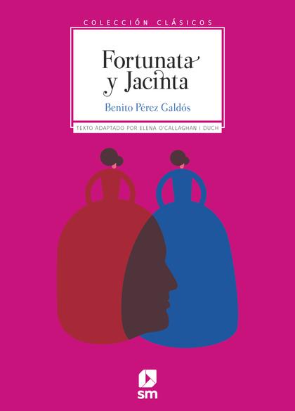 FORTUNA Y JACINTA