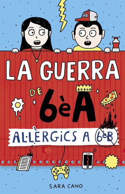 AL·LÈRGICS A 6È B (LA GUERRA DE 6È A 1)