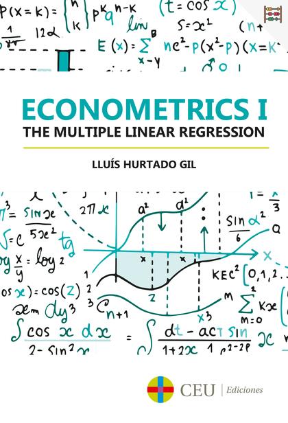 ECONOMETRICS I. THE MULTIPLE LINEAR REGRESSION