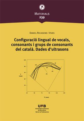 CONFIGURACIÓ LINGUAL DE VOCALS, CONSONANTS I GRUPS DE CONSONANTS DEL CATAL?. DAD.