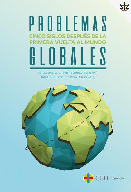 PROBLEMAS GLOBALES                                                              CINCO SIGLOS DE