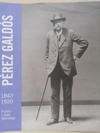 PEREZ GALDOS 1843-1920.