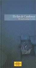 ELS FARS DE CATALUNYA : DE NORD A SUD PER LA COSTA