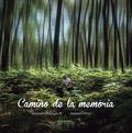 CAMINO DE LA MEMORIA