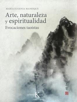 ARTE, NATURALEZA Y ESPIRITUALIDAD                                               EVOCACIONES TAO