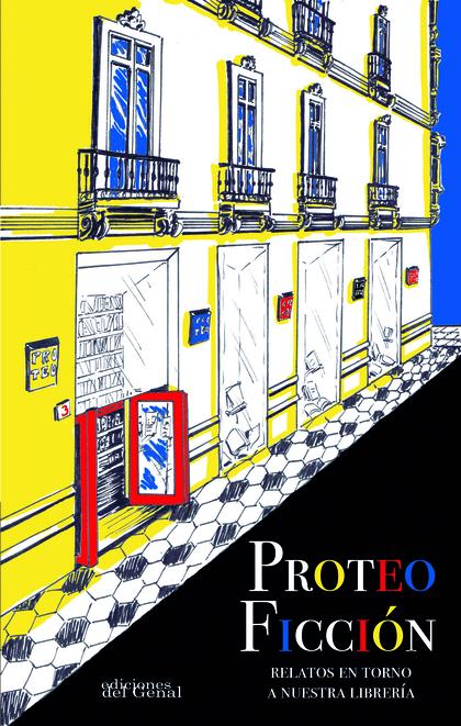 PROTEO FICCIÓN. RELATOS EN TORNO A NUESTRA LIBRERÍA
