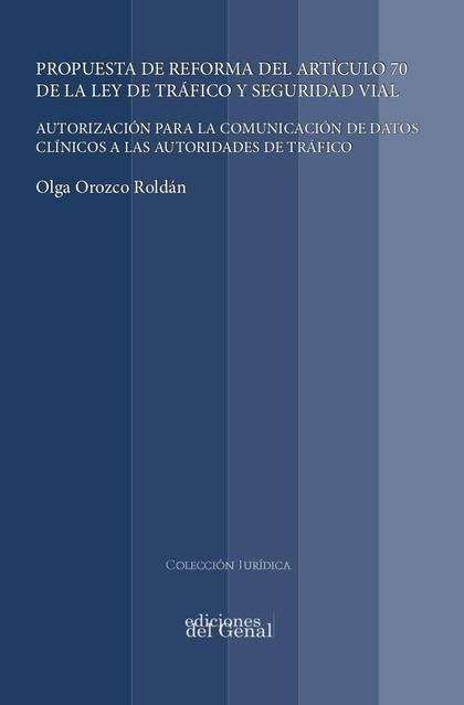 PROPUESTA DE REFORMA DEL ARTICULO 70 LEY DE TRAFICO Y SEGURIDAD VIAL