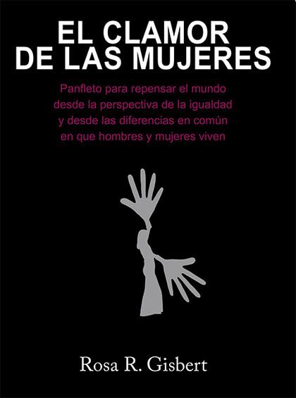 EL CLAMOR DE LAS MUJERES. PANFLETO.