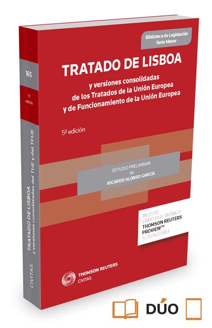 TRATADO DE LISBOA Y VERSIONES CONSOLIDADAS DE LOS TRATADOS DE LA UNIÓN EUROPEA Y.