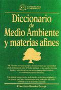 DICCIONARIO DE MEDIO AMBIENTE Y MATERIAS AFINES