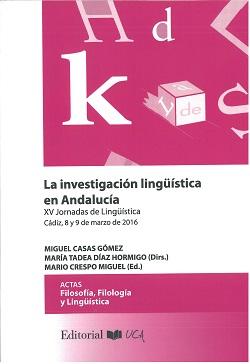LA INVESTIGACIÓN LINGÜÍSTICA EN ANDALUCÍA                                       XV JORNADAS DE