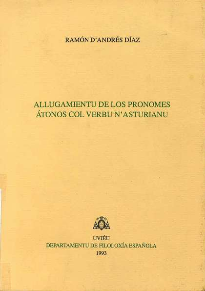 ALLUGAMIENTU DE LOS PRONOMES ÁTONOS COL VERBU N´ASTURIANU