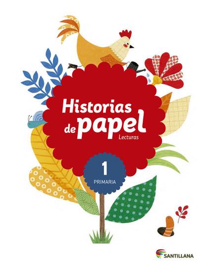 LECTURAS HISTORIAS DE PAPEL 1 PRIMARIA.