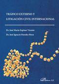 TRAFICO EXTERNO Y LIGITACIÓN CIVIL INTERNACIONAL.