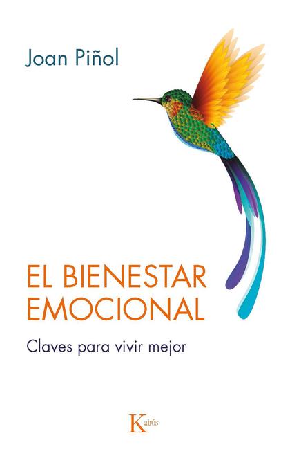 EL BIENESTAR EMOCIONAL. CLAVES PARA VIVIR MEJOR