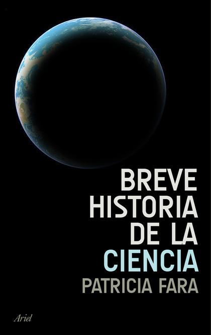 BREVE HISTORIA DE LA CIENCIA.