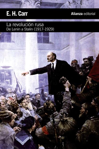 LA REVOLUCIÓN RUSA : DE LENIN A STALIN, 1917-1929