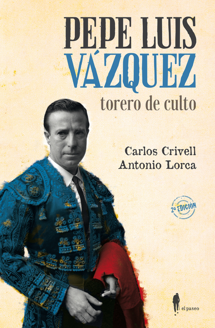 PEPE LUIZ VÁZQUEZ, TORERO DE CULTO.