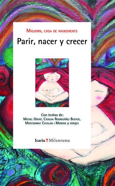 PARIR, NACER Y CRECER
