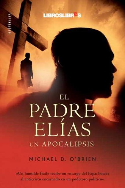 EL PADRE ELÍAS : UN APOCALIPSIS