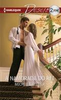 A NAMORADA DO REI.