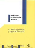 IDEA DE PERSONA Y DIGNIDAD HUMANA, LA.