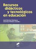 RECURSOS DIDÁCTICOS Y TECNOLÓGICOS EN EDUCACIÓN.