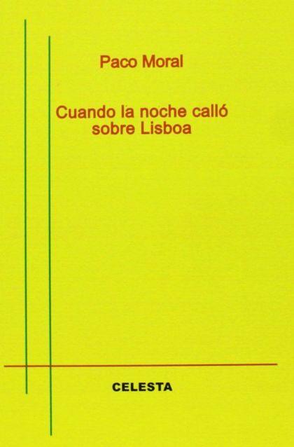 CUANDO LA NOCHE CALLÓ SOBRE LISBOA