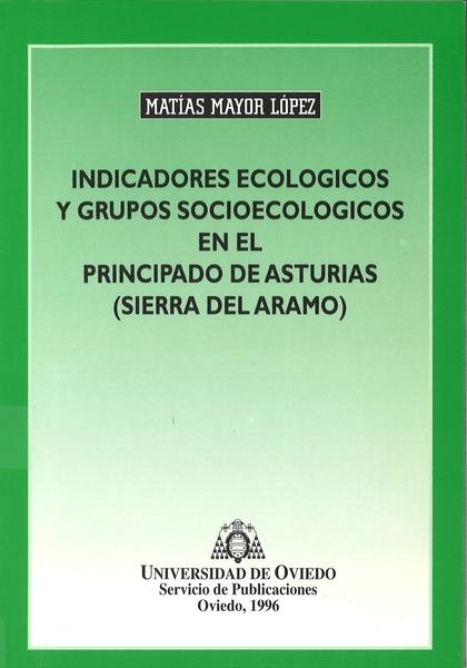 INDICADORES ECOLÓGICOS Y GRUPOS SOCIOECOLÓGICOS EN EL PRINCIPADO DE ASTURIAS (SIERRA DEL ARAMO)