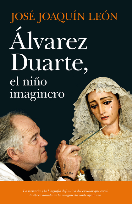 ÁLVAREZ DUARTE, EL NIÑO IMAGINERO